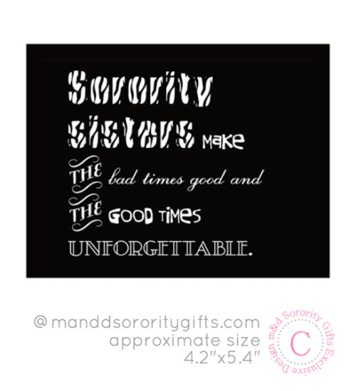 Quotes for sorority sisters