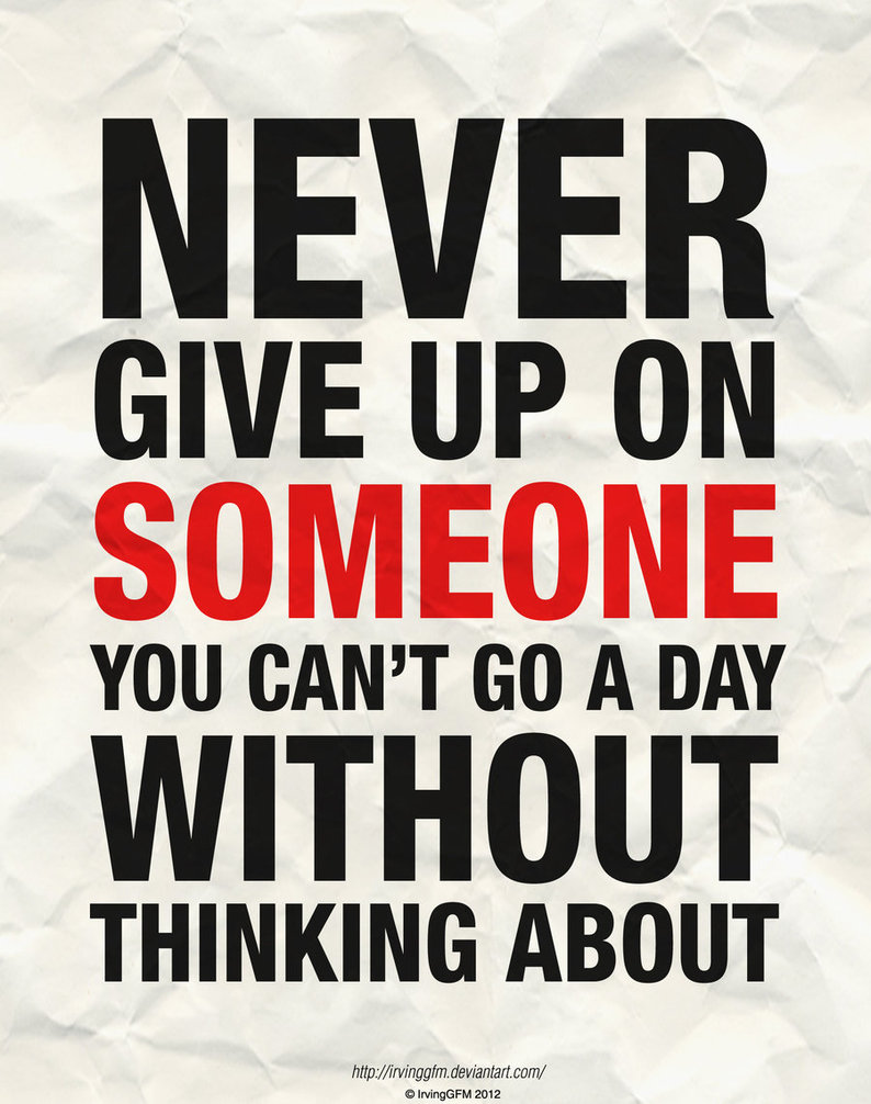 Quotes About Love Never Give Up 49 Quotes