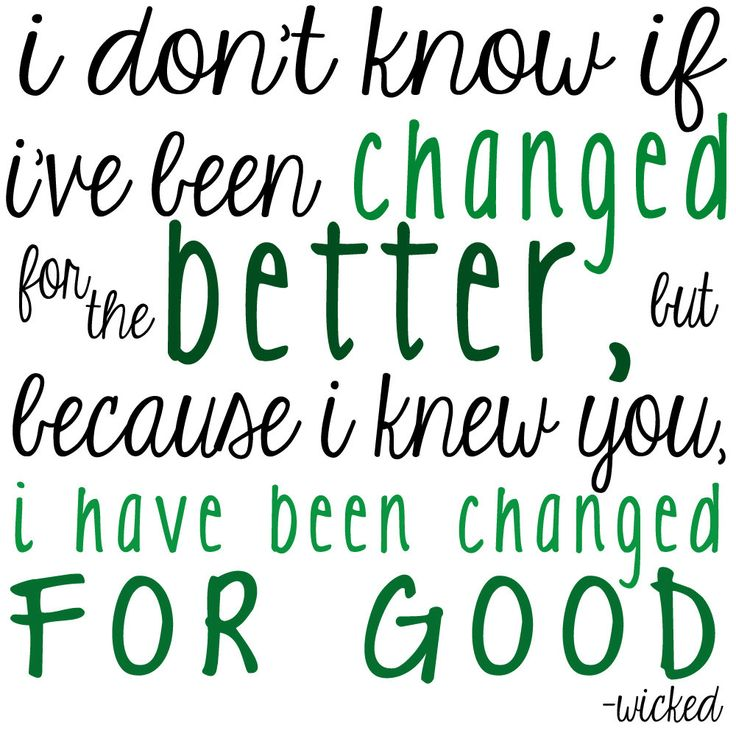 Lyric i ve been changed lyrics : Quotes about Broadway Musical (79 quotes)