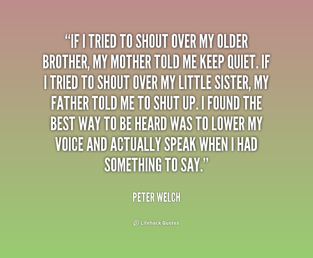 Quotes About Little Brother (134 Quotes