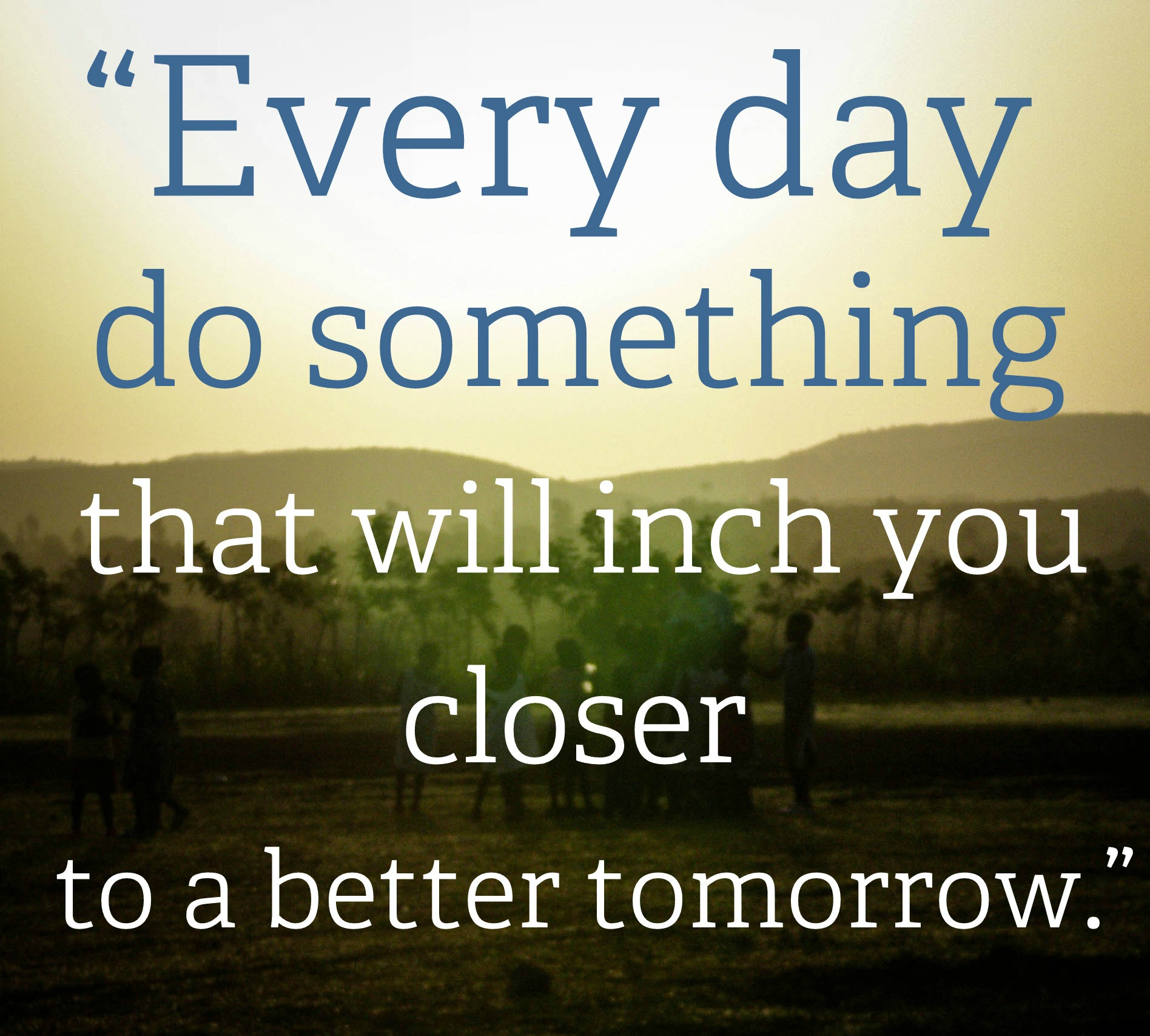 quotes about better days tomorrow