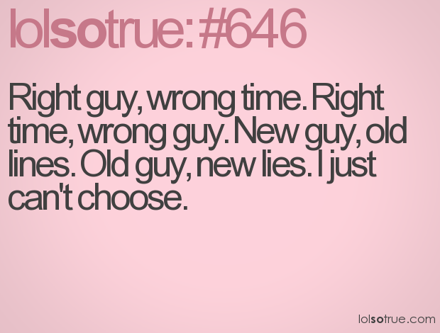 Quotes on dating the wrong person