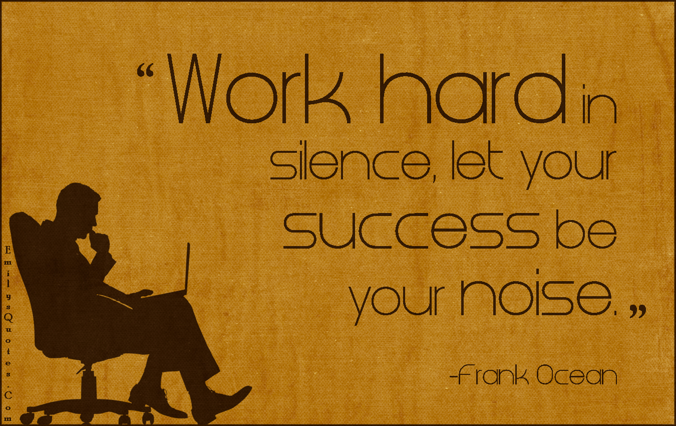 Quotes About Hard Work Success 120 Quotes