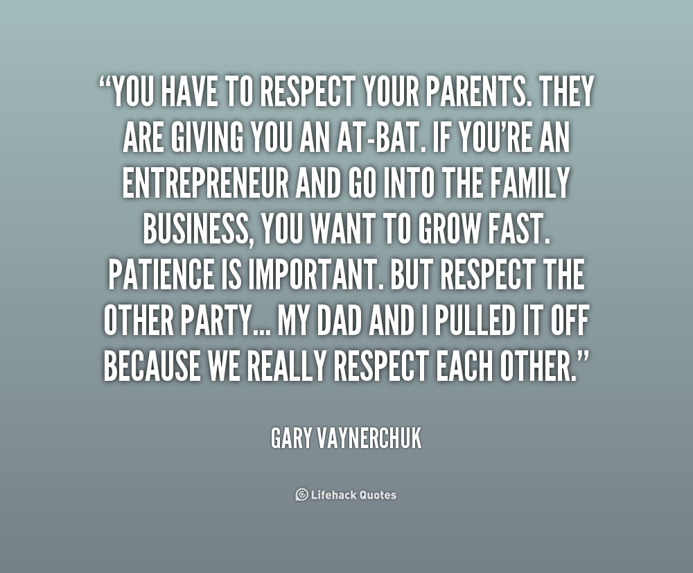 Quotes About Respect Your Parents (37 Quotes