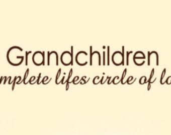 short grandma quotes from grandchildren