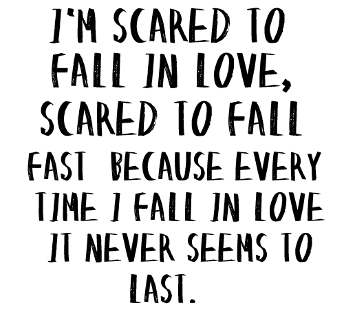 fear of falling in love quotes