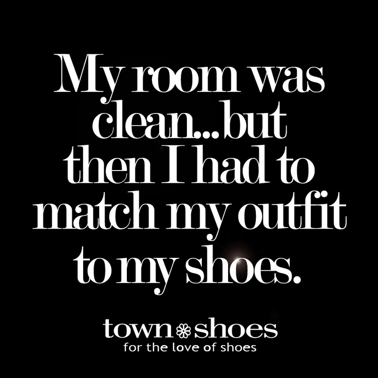 Quotes About Clean Shoes 34 Quotes