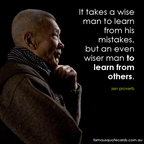 Sam Levenson - You must learn from the mistakes of others....