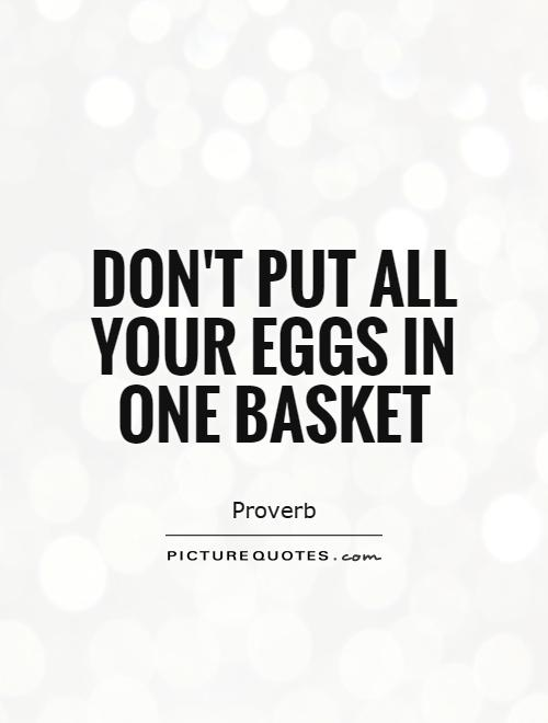 all your eggs in one basket origin