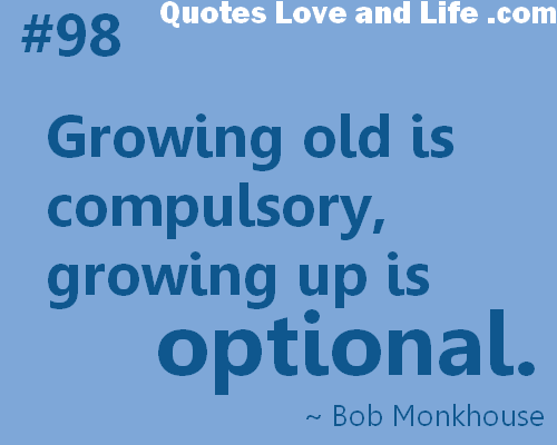 Quotes About Growing Older 60 Quotes Inspiration Old Quotes