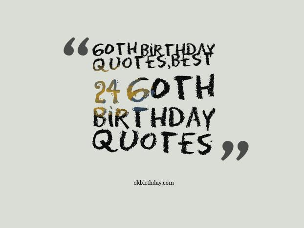 Quotes about 60th birthday 52 quotes m4hsunfo