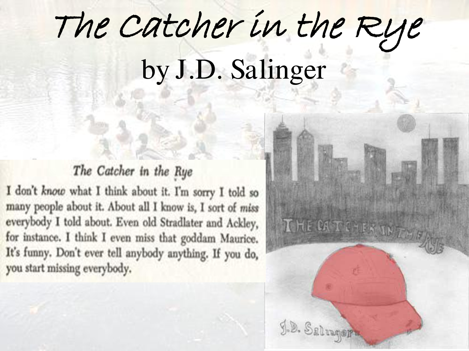 the ducks in the catcher in the rye