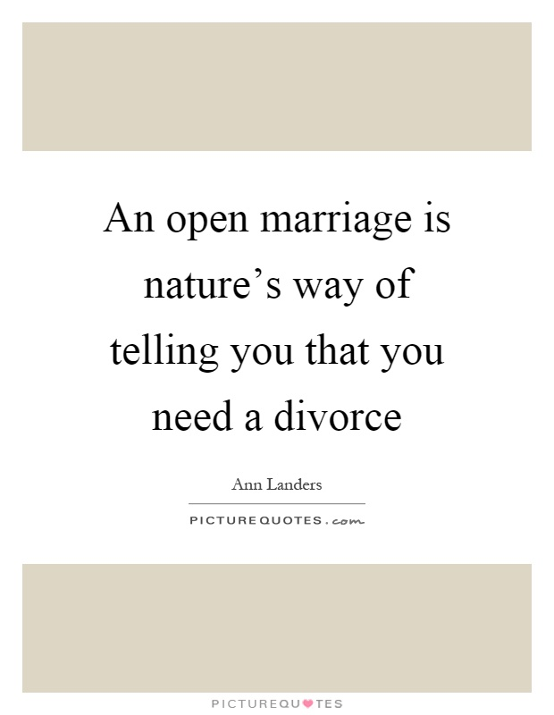 quotes about open marriage 64 quotes
