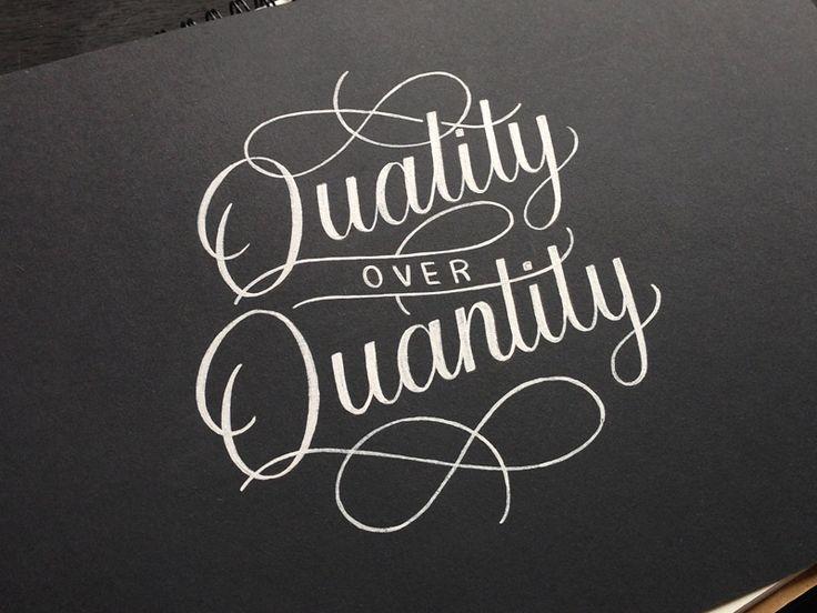 Quality Not Quantity Quote