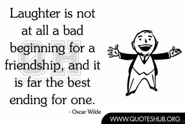 Quotes About Beginning Friendships 60 Quotes Enchanting Quotes About Friendship And Laughter