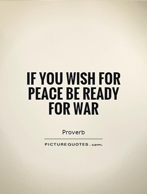 Quotes About Peace War 576 Quotes