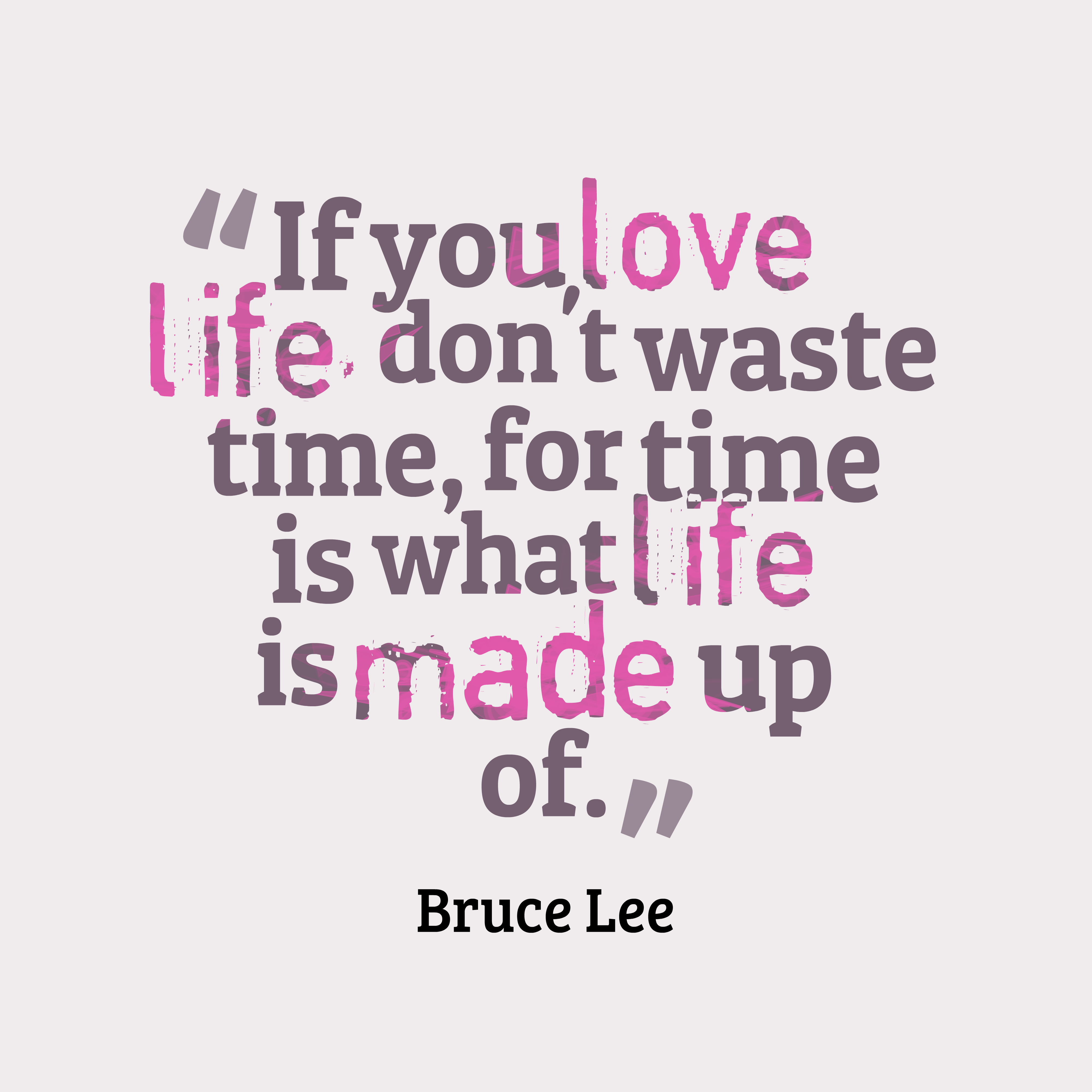 Quotes About Time Love Life 91 Quotes