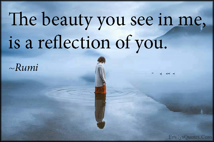 Quotes About Reflection Of Beauty 41 Quotes