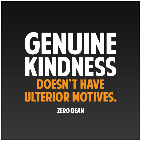 Quotes About Genuine Kindness 35 Quotes