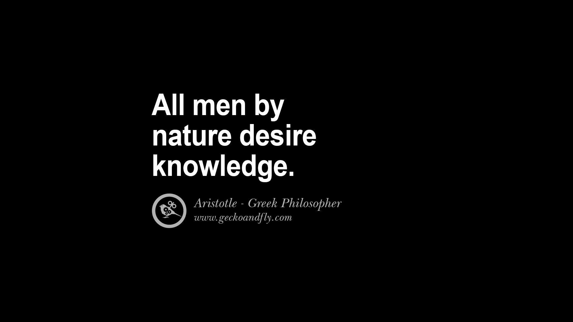 """a description of aristotle statement all men by nature desire knowledge Platón sócrates arist ó teles la escuela de athenas (raphael) 1510 -11 pitágoras euclides """"all men by nature desire knowledge"""": aristotle la hipotenusa es el lado más largo de un triángulo rectángulo."""