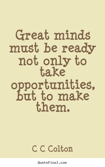 Quotes About Be Ready 529 Quotes