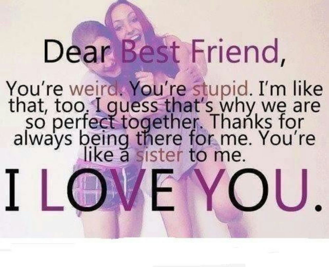 Quotes About Best Friend You Love 45 Quotes
