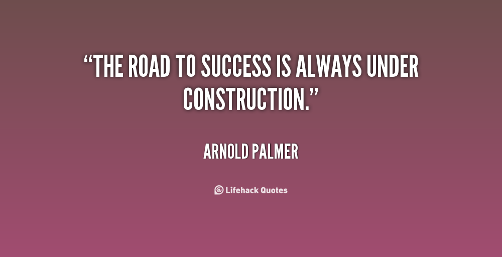 Quotes About Road Construction 60 Quotes Delectable Construction Quotes