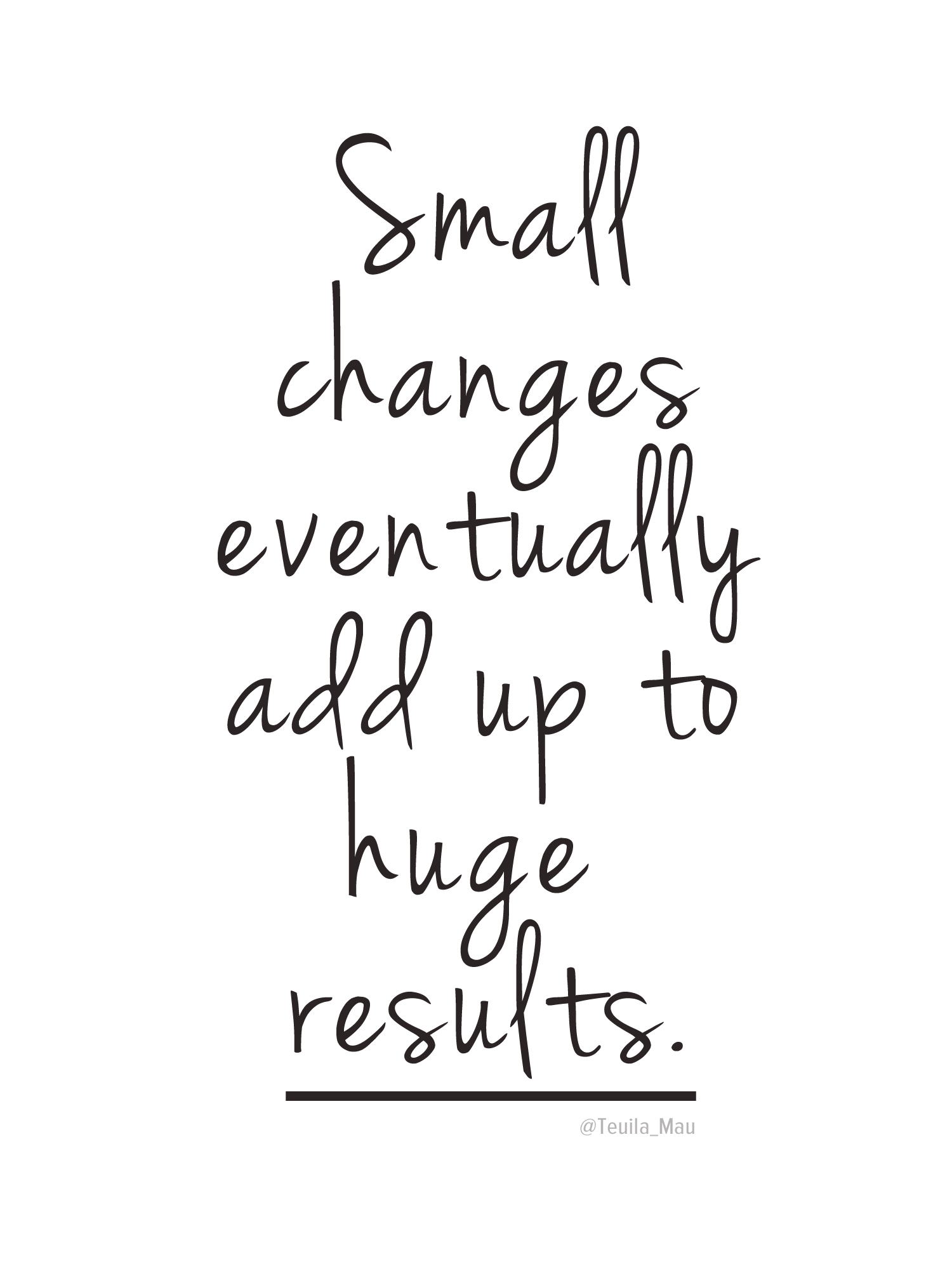 Quotes About Small Changes 72 Quotes
