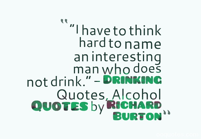 Quotes about Alcohol drinking (87 quotes)