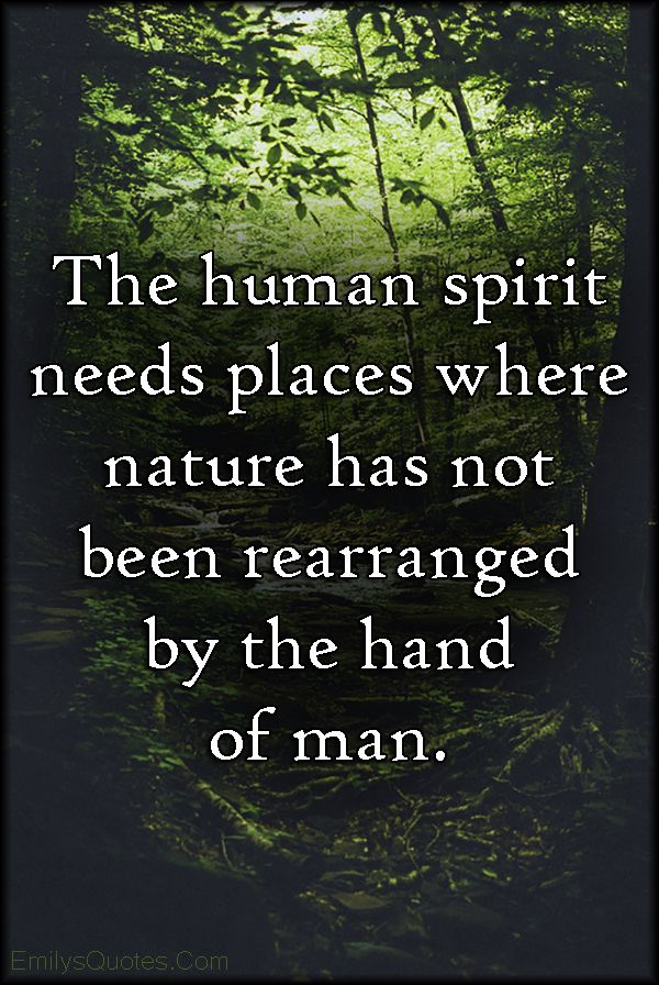 Quotes About Nature Of Humans 77 Quotes
