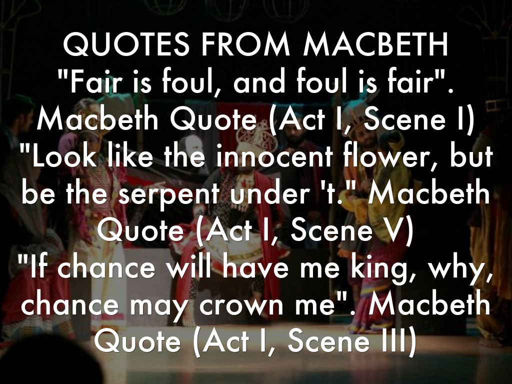 what you like and dislike about macbeth and how u will change it