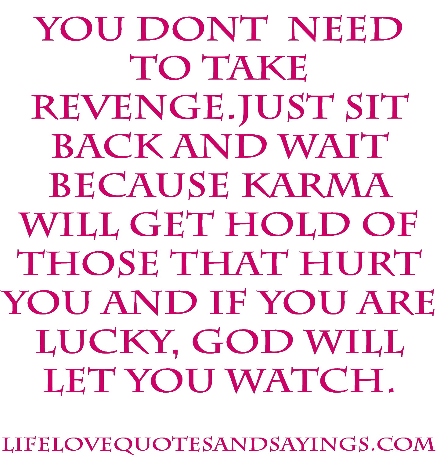 Quotes About Love Karma 37 Quotes