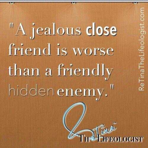 Quotes About Jealous Friends 32 Quotes