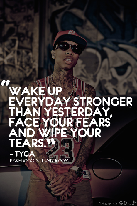 Quotes About Life Rappers 60 Quotes Magnificent Tygas Quotes On My Life My Choices Tumblr