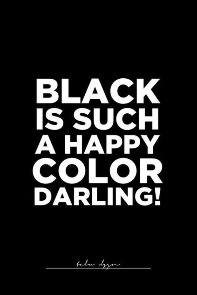 Quotes About Black The Color 144 Quotes