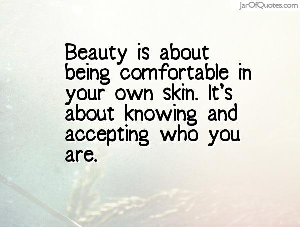 quotes about accepting beauty 32 quotes