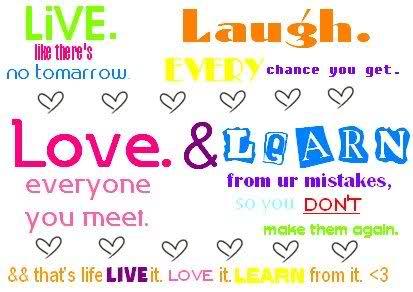 Quotes About Live Laugh Love
