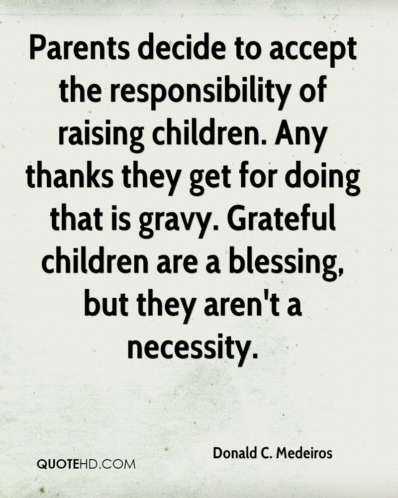 Quotes about Responsible parents (42 quotes)
