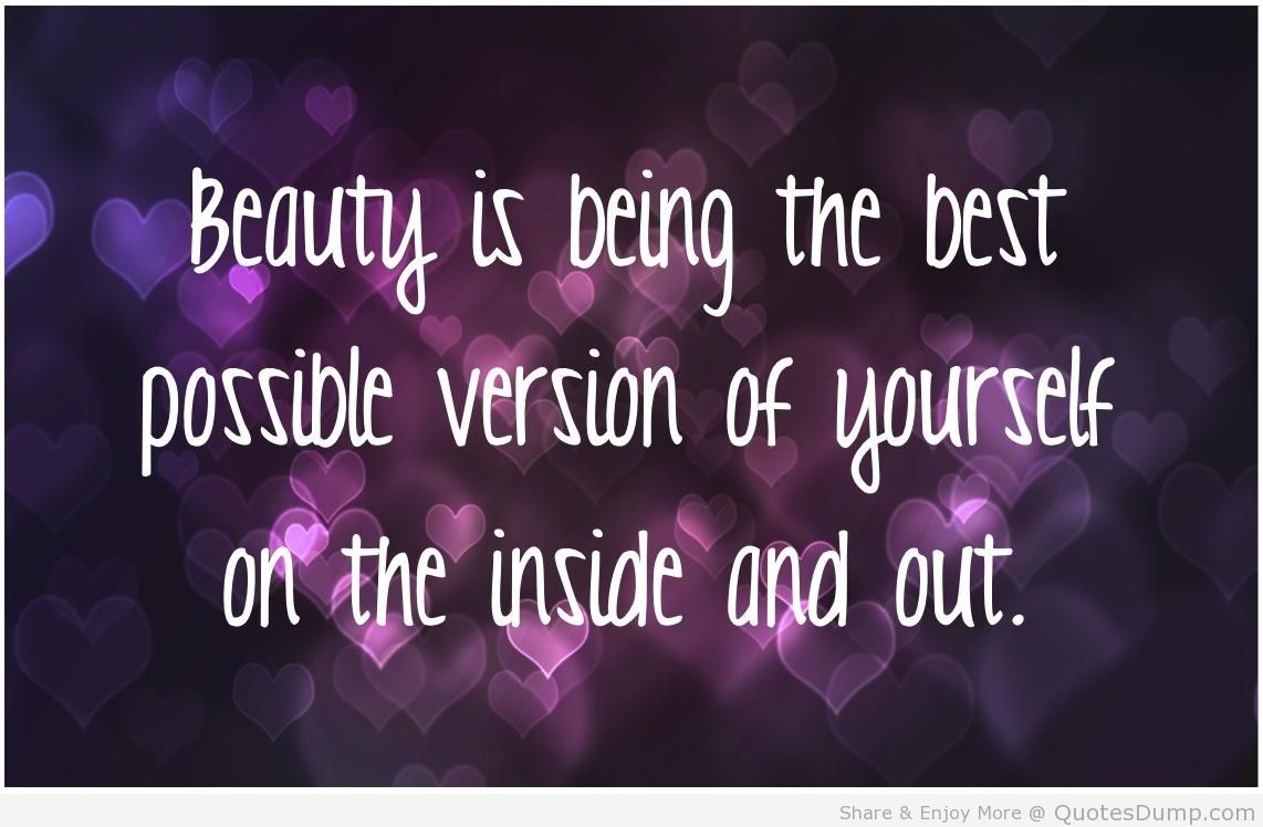Quotes About Beautiful On The Inside 47 Quotes