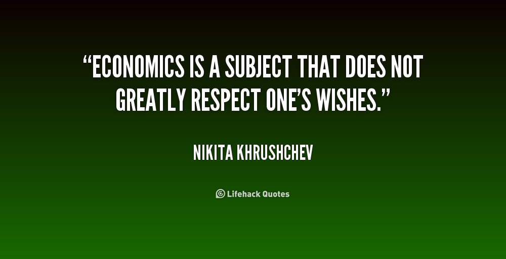 Quotes About The Economy: Quotes About Economics Subject (31 Quotes