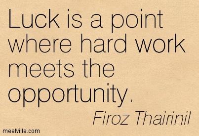 hard work or hard luck