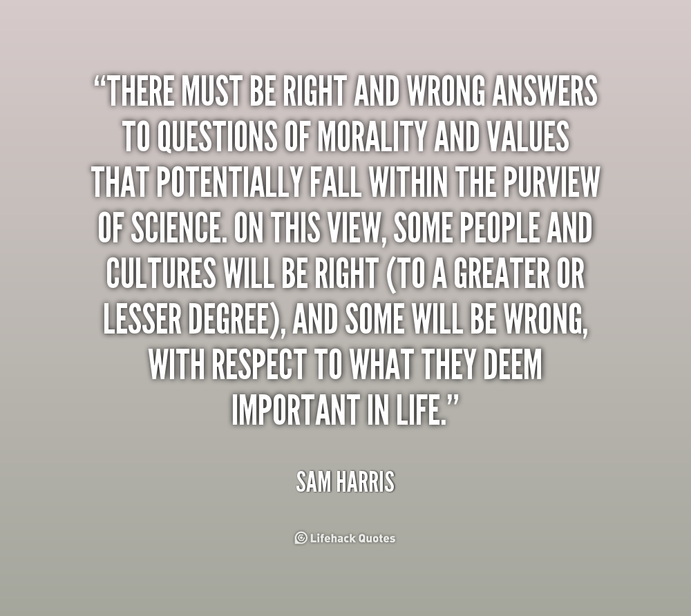 right and wrong as a clue While some people claim that moral codes differ depending on context, lewis argues that such differences are minor and pale in contrast to universal morality as an example, he imagines a country where people were admired for running away in battle, or where a man felt proud of double-crossing.