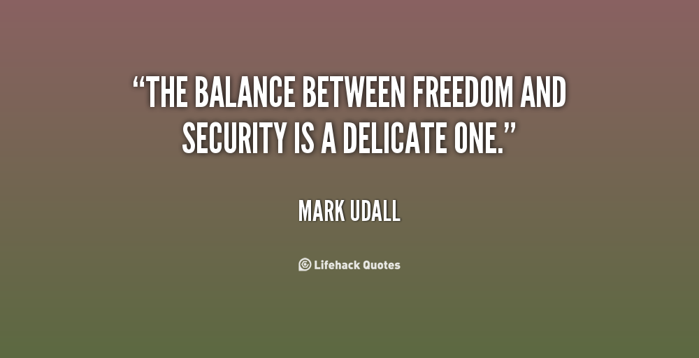 Quotes About Freedom Over Security 60 Quotes Mesmerizing Security Quotes