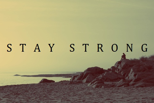 Image result for be strong tumblr