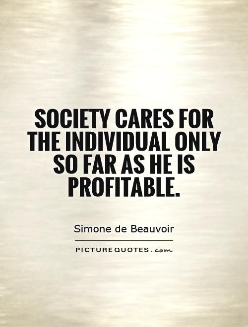 the shackles that holds down individualism in society Recently, however, society has begun to place a higher value on individualism and unrestricted personal liberty than on collective, communal, societal well- being.