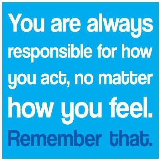 quotes about being responsibility 117 quotes