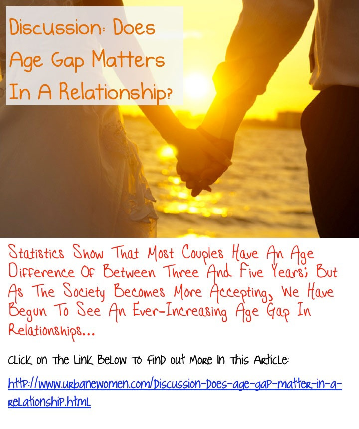 essay on does age matter in relationship So does age matter and do couples with large age gaps experience poorer relationship outcomes a factor that does impact on the relationship outcomes of age-gap couples is their perceptions of social disapproval.