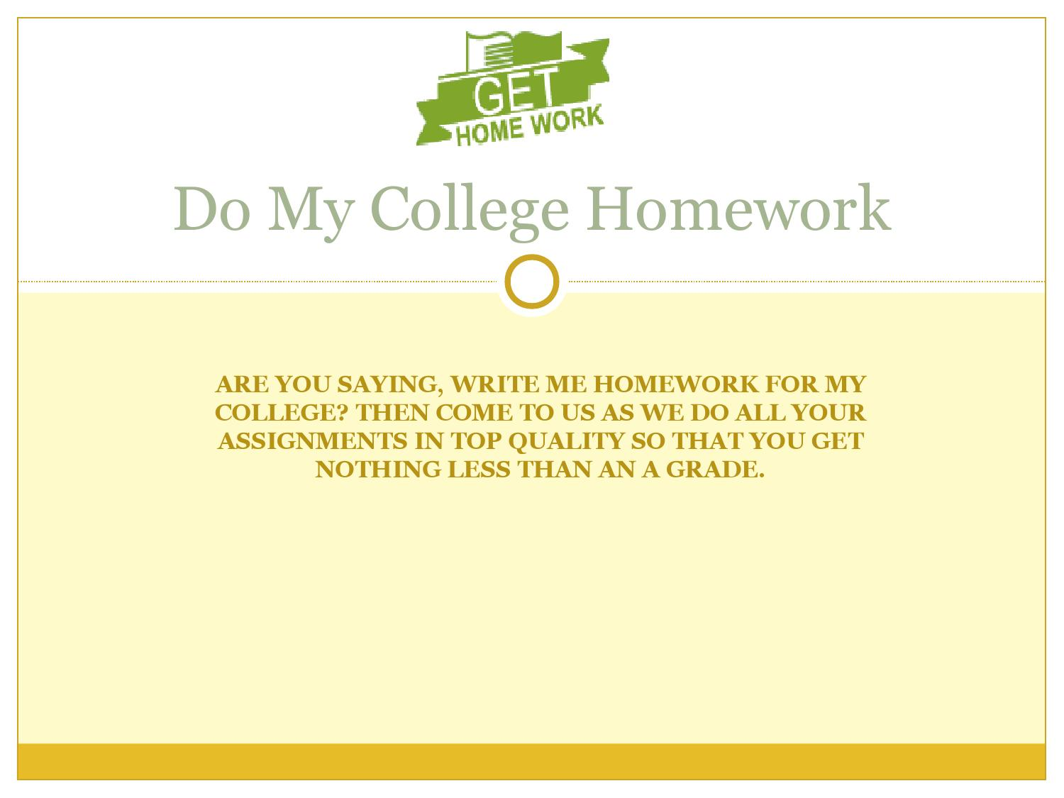 Do you get homework in college