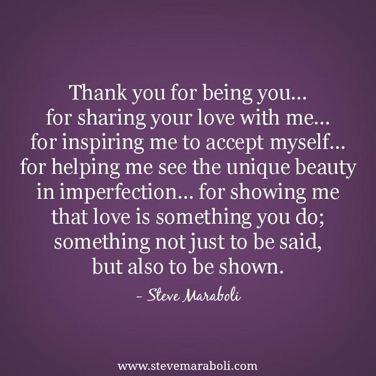 Thank You For Loving Me Quotes: Quotes About Accepting Myself (34 Quotes