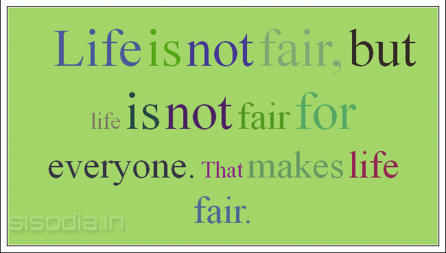 life is fair essay